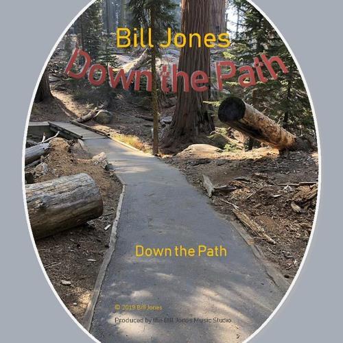 Bill Jones - Down the Path