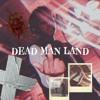 Eliot Ft Yung Roddo(DEAD MAN LAND INTRO)