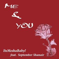 Me And You feat. September Shanair
