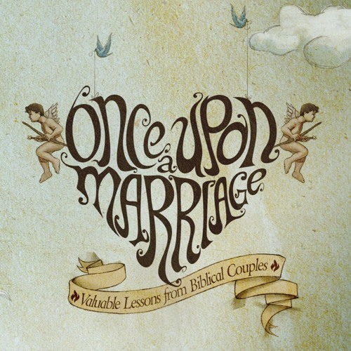 Once Upon A Marriage - Never Satisfied
