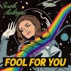 Fool For You By - Snoh Aalegra (cover)