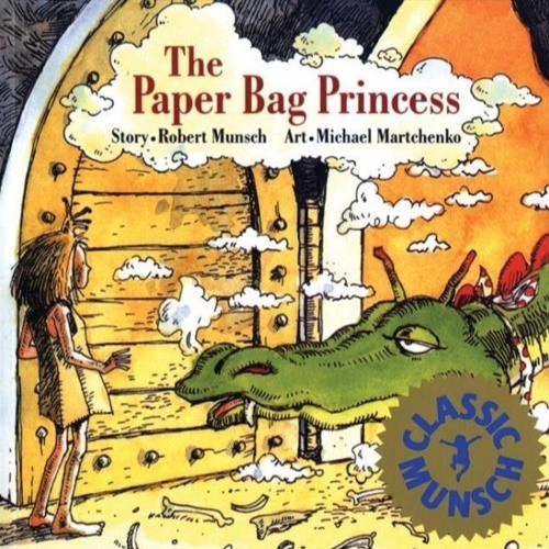 Episode 76 - The Paper Bag Princess