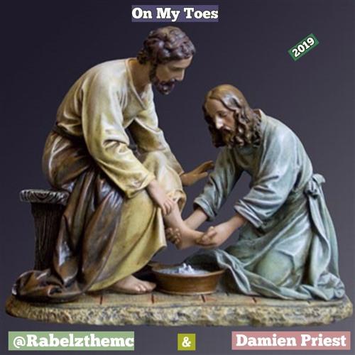 @Rabelzthemc X Damien Priest - On My Toes