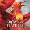 CROWN OF FEATHERS Audiobook Excerpt
