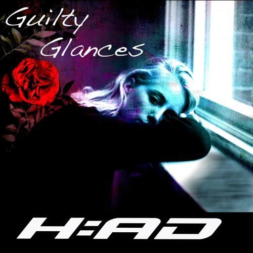 Guilty Glances - Herhuth AfterDark (Original)