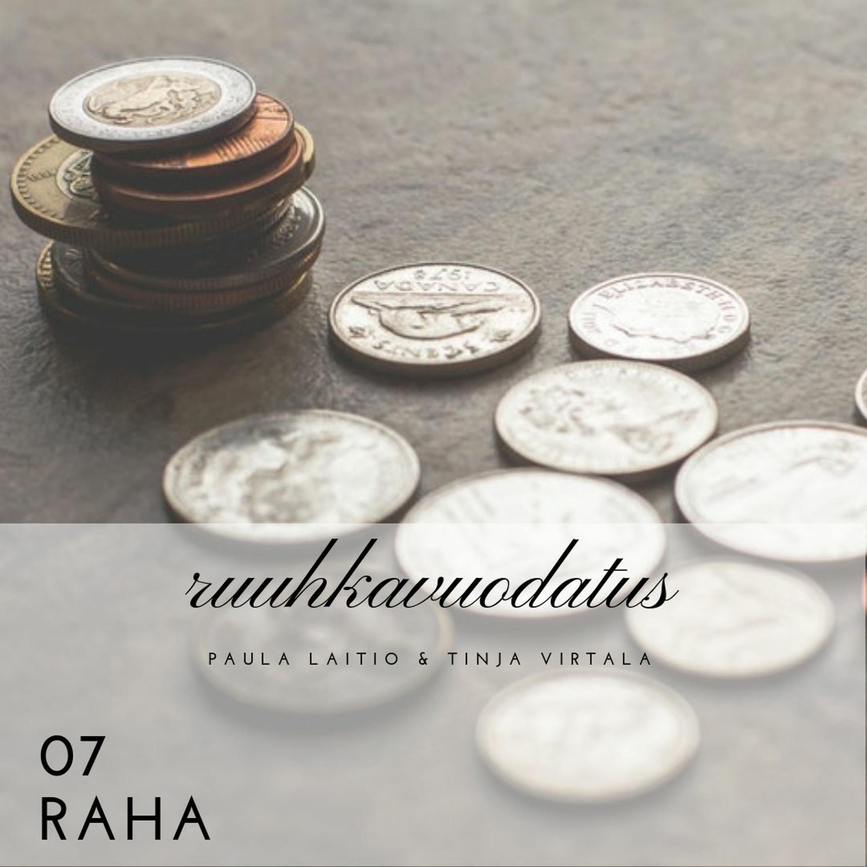 07 - Raha