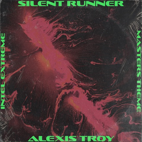Silent Runner (Intel Extreme Masters Theme)