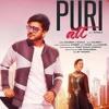 Puri Att (Full Song) Goldboy, Sanaa Ardeep Latest Songs 2019