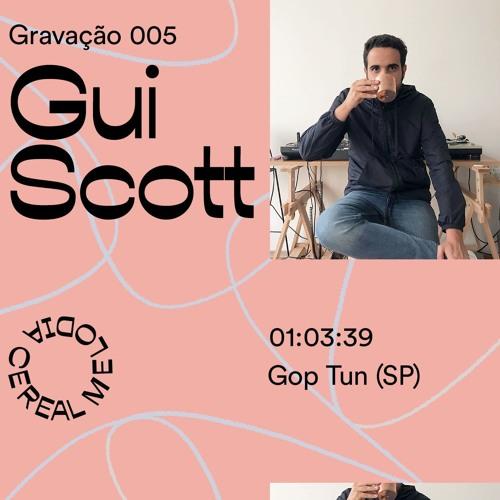 Gravação 005 – Gui Scott