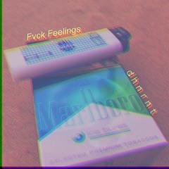 Fvck Feelings
