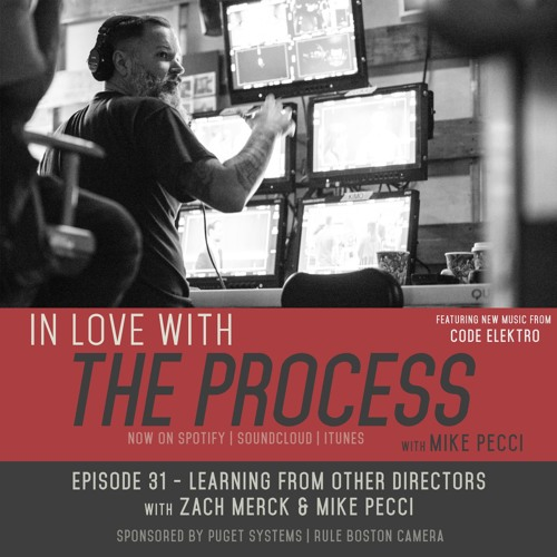 EP31   Learning from other Directors (Guest Zach Merck)