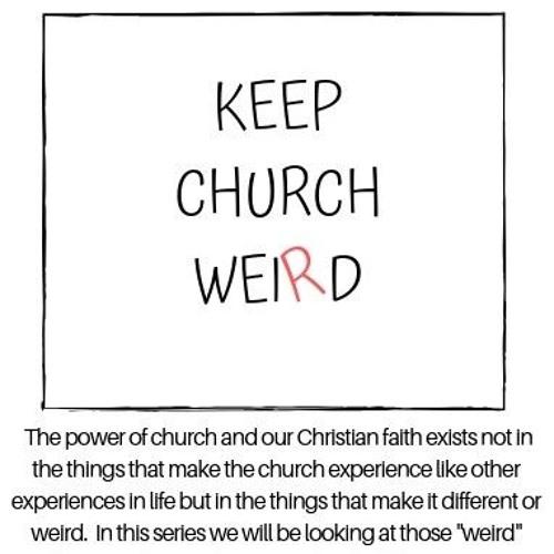 Rev Joy Laughridge Sermon - Weird Love