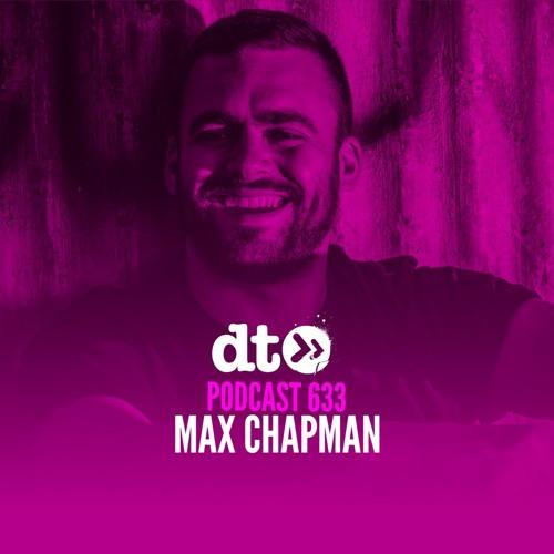 DT633 - Max Chapman (Vinyl Only Mix)