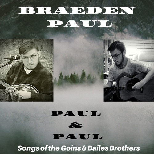 Paul & Paul: Songs of the Goins & Bailes Brothers