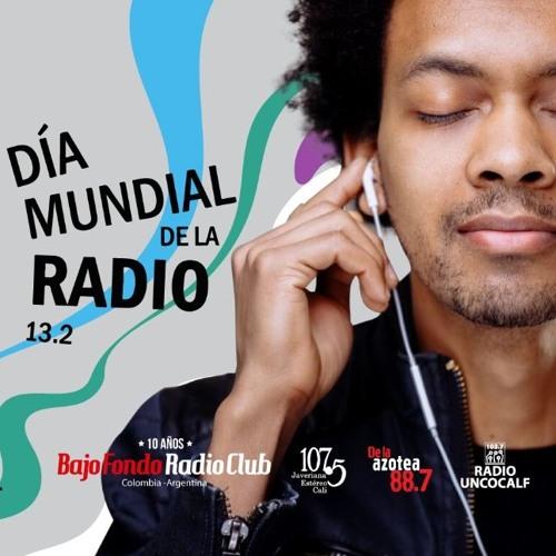 DIA MUNDIAL de la RADIO en BAJO FONDO RADIO CLUB
