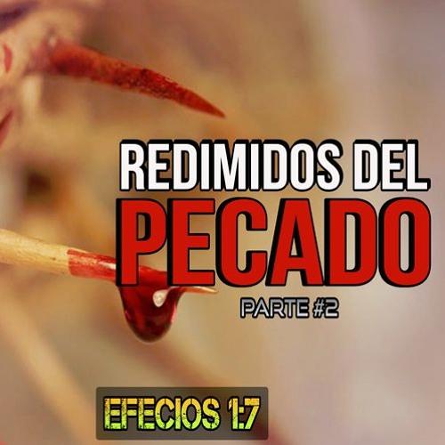 02 - Redimidos del pecado, pte#2 - Guillermo Gómez