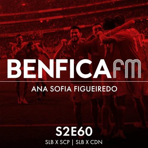 #60 - Benfica x Nacional e Sporting (10-0 e 2-1), Ana Sofia Figueiredo