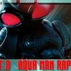 M.A.N.T.A (Aqua Man Rap Remix) Otaku.D Furiku
