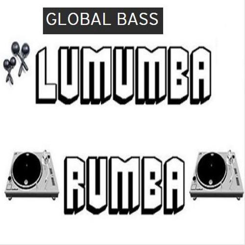 GLOBAL BASS [LUMUMBA RUMBA] Free