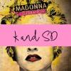 Madonna - Holiday (K&SD Remix)[FREE DOWNLOAD]