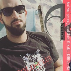 Rauf Faik - Детство (Ahmed Khaled Ft. Nabil Lemhaddeb Remix) (Arabic Version)