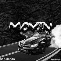 1K BANDS - I BE MOVIN' (ft Red Ralph)[Prod. IamTash & Root]