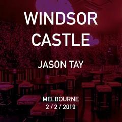 Jason Tay - Windsor Castle, 2 Feb 2019