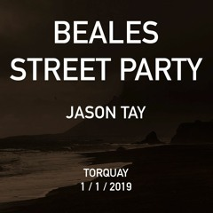 Jason Tay - Beales St House Party, New Years Day 2019 - Part 1
