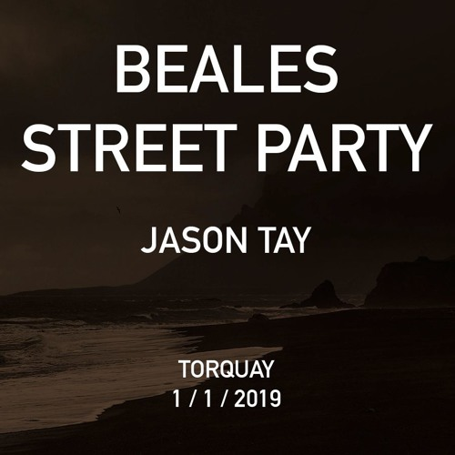 Jason Tay - Beales St House Party, New Years Day 2019 - Part 2