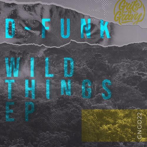D-Funk - 'Rumours' [GNG022 // Wild Things EP]