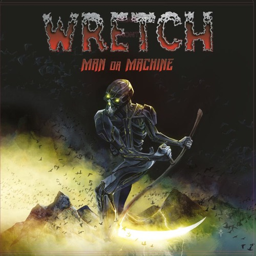 WRETCH - Man Or Machine (PURE STEEL RECORDS)