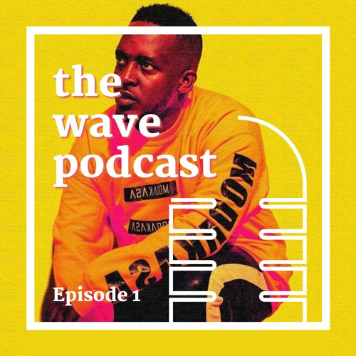 The Music of Business | The Wave Podcast (Episode 1) | with MI Abaga