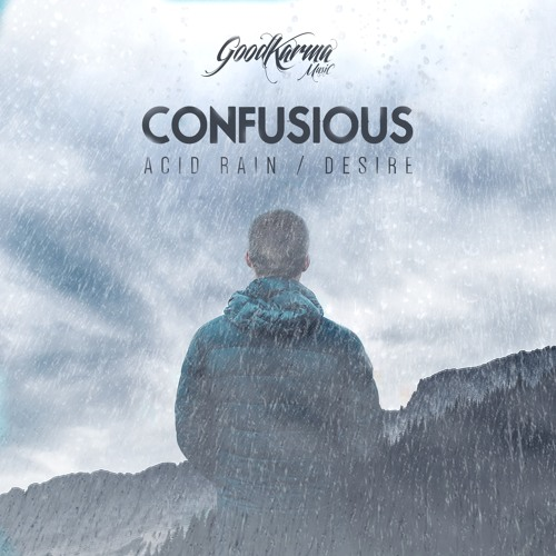 GKM017 - Confusious - Acid Rain / Desire [OUT NOW]