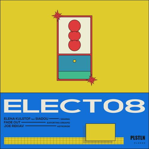 Elect 08 [Plasteline]