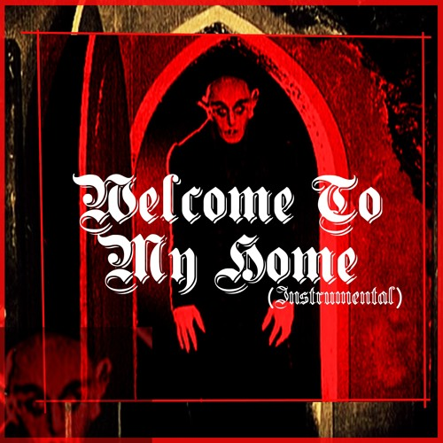 Welcome To My Home (Instrumental)