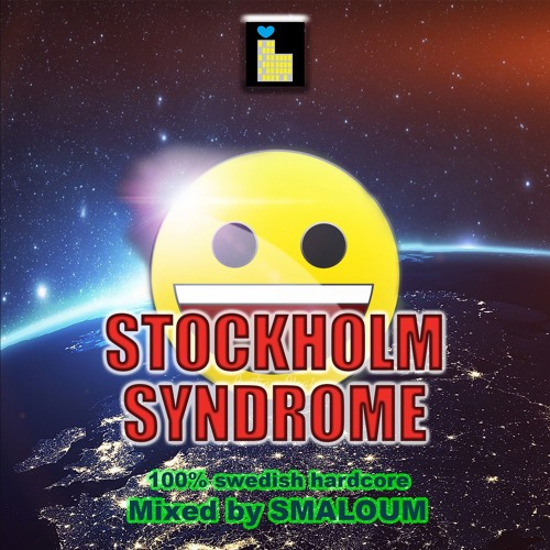 STOCKHOLM SYNDROME (Mixed by DJ SMALOUM)