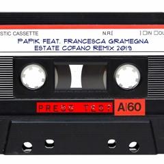 Papik Feat. Francesca Gramegna - Estate (Francesco Cofano Remix)