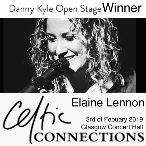 Elaine Lennon Celtic Connections 2019 Danny Kyle Open Stage Winner Set (Celtic Music Radio 95fm)