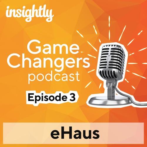 Gamechangers EP 3 - eHaus