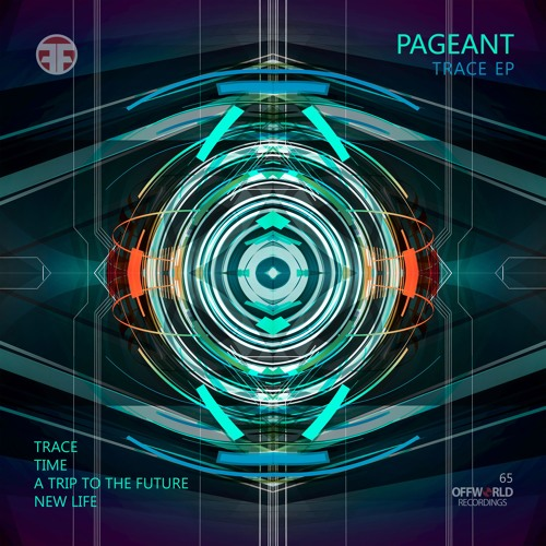 Pageant - Trace Ep (Out now!)(Offworld065) (25.02.2019)