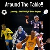 WRPT Sports - AROUND THE TABLE Episode 1