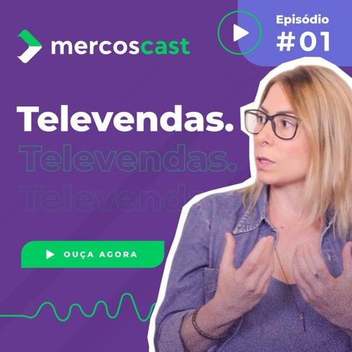 Como gestores comerciais têm alcançado excelentes resultados? - Mercoscast #1