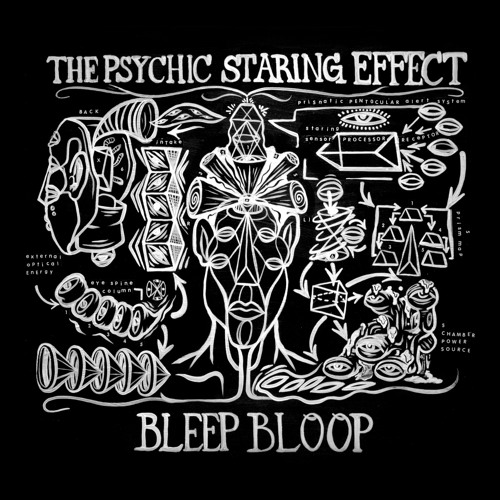Bleep Bloop - The Psychic Staring Effect Vol. 1 (EP) 2019