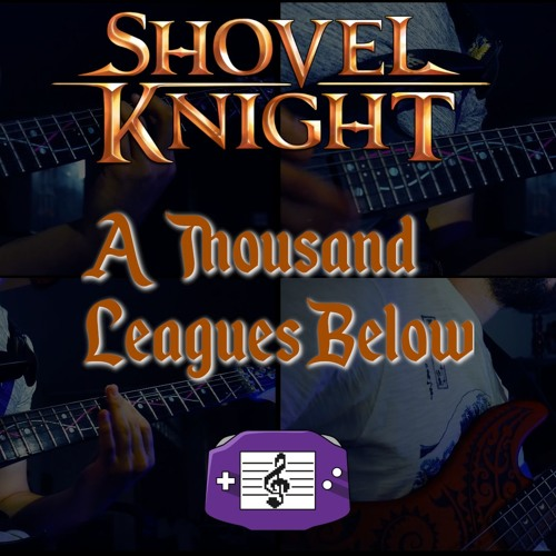 Shovel Knight - A Thousand Leagues Below