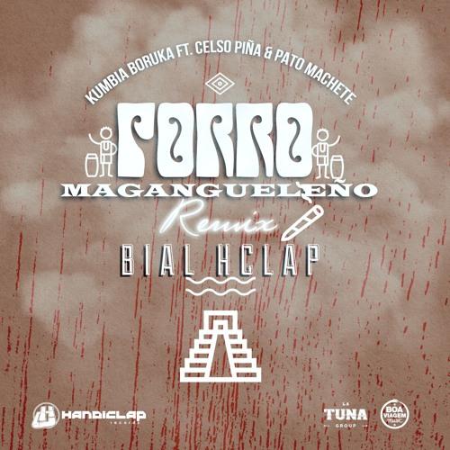 Kumbia Boruka ft. Celso Piña & Pato Machete (Bial Hclap remix)