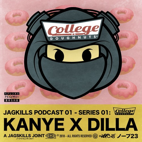 A JAG SKILLS JOINT - KANYE X DILLA - COLLEGE DONUTS(2019)