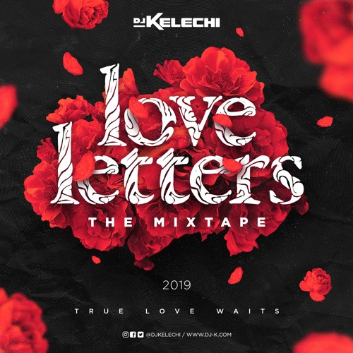 Love Letters 2019 : The Mixtape