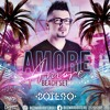 Amore Amore Mixed By Edward Botero 2019 FREE DOWNLOAD ON BUY