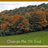 Change Me Oh God: Sung By The St. Louis Youth Choir