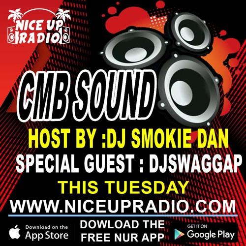 CMB SOUND (DJ SWAGGAP -HOSTED BY DJ SMOKIE)2-12-19
